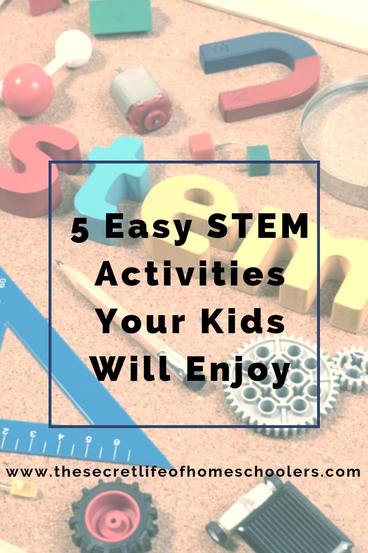 5 Easy Stem Activities Your Kids Will Enjoy